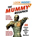 The Mummy MEGAPACK ®: 20 Modern and Classic Tales