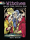 Witches Stained Glass Coloring Book (Dover Stained Glass Coloring Book)