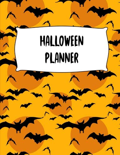 Halloween Planner: Journal Organizer: Plan Activities, Party Budget, Costume Ideas And Decorations, Flying Bats Cover Design, 8.5