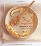 The Best Casserole Cookbook Ever, Chronicle Books Staff and Beatrice Ojakangas, 0811856240