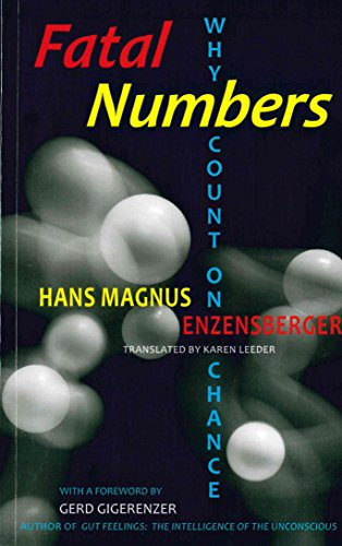 Fatal Numbers: Why Count on Chance (Subway Line, No. 3) by Brand: Upper West Side Philosophers