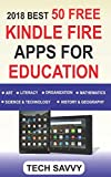 img - for 2018 BEST 50 FREE KINDLE FIRE APPS FOR EDUCATION: Free Educational Apps For All Kindle Devices book / textbook / text book