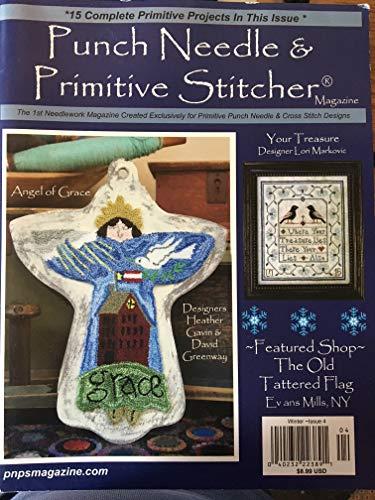 Punch Needle & Primitive Stitcher Magazine - March 2016