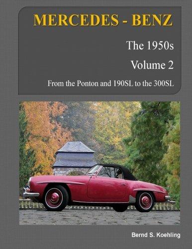 MERCEDES-BENZ, The 1950s, Volume 2: W120, W121, W180, W128, - Classic 1950s Cars