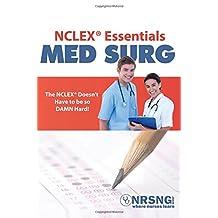 NCLEX® Essentials: Med Surg: Everything You Need to Know to Demolish MedSurg