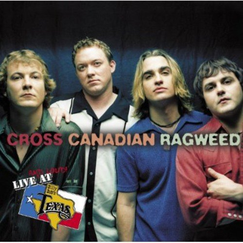 Top 7 Cross Canadian Ragweed Long Way Home