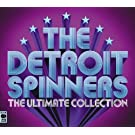 The Ultimate Collection - Detroit Spinners