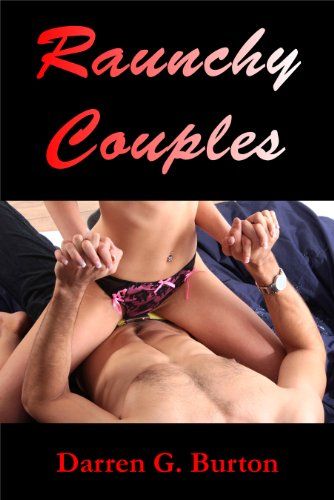 Raunchy Couples