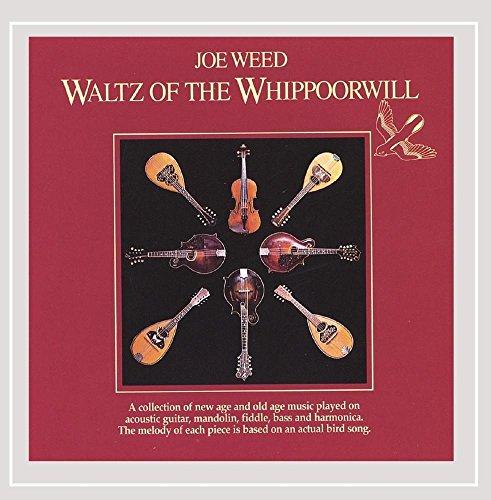 Waltz of the Whippoorwill (Joe Weed)
