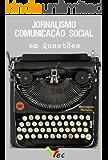 Comunicação Social Jornalismo em Questões de Concursos