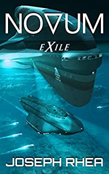 Novum: Exile: (Novum Series, Book 2) (English Edition) por [Rhea, Joseph]