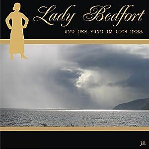 Der Fund im Loch Ness (Lady Bedfort 38) Hörspiel