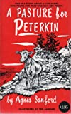 img - for Pasture for Peterkin book / textbook / text book