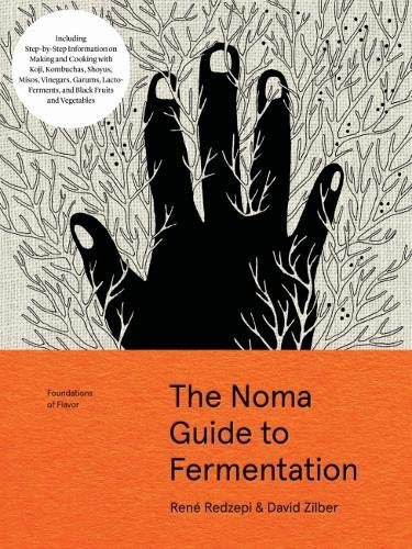 - The Noma Guide to Fermentation: Including koji, kombuchas, shoyus, misos, vinegars, garums, lacto-ferments, and black fruits and vegetables (Foundations of Flavor)