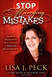 Stop Marrying Mistakes, Lisa J. Peck, 1600375227