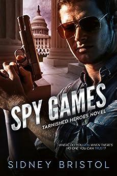 Spy Games by [Bristol, Sidney]