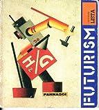 Futurism, Giovanni Lista, 0876635001