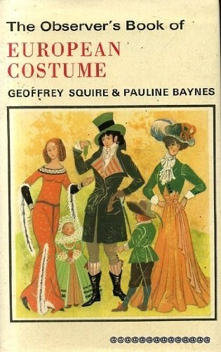 The Observer's Book of European Costume (Observer's Pocket)