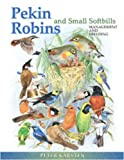 Pekin Robins and Small Softbills, Peter Karsten, 0888396066
