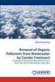 Removal of Organic Pollutants from Wastewater by Combo Treatment, Bidhanchandra Bag, 3843364397
