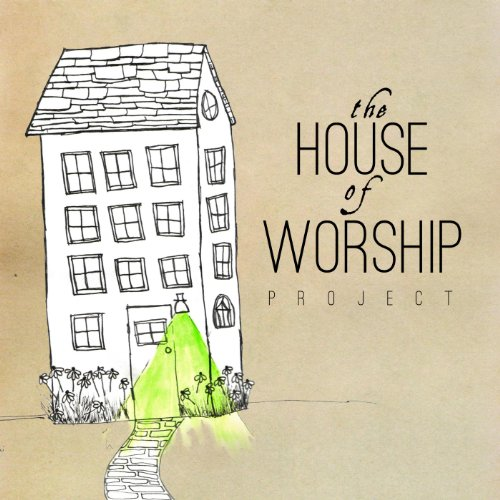 House of Worship Project
