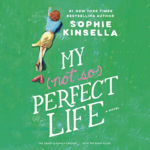 My Not So Perfect Life: A Novel