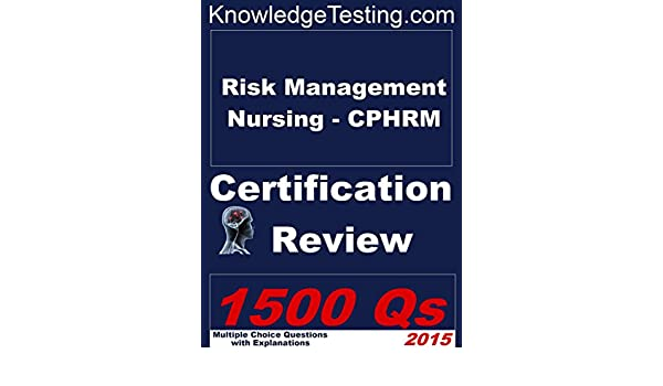 Risk management nursing cphrm review certification in risk risk management nursing cphrm review certification in risk management nursing book 1 kindle edition by ann zeller vicki hamm thomas benson fandeluxe Image collections