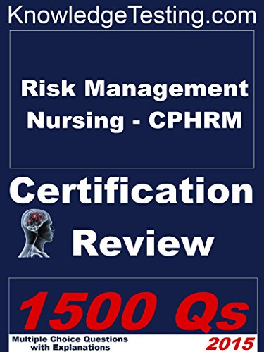 Risk management nursing cphrm review certification in risk risk management nursing cphrm review certification in risk management nursing book 1 fandeluxe Image collections