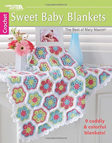 Sweet Baby Blankets-The Best of Mary Maxim | Leisure Arts (6789)
