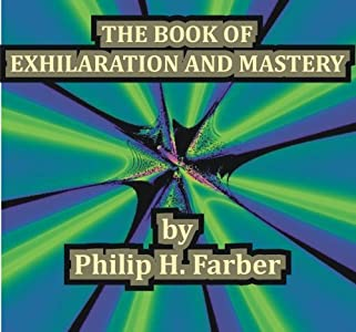 The Book of Exhilaration and Mastery