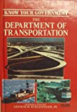 img - for Department of Transportation (Know Your Government) book / textbook / text book