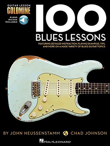 100 Blues Lessons: Guitar Lesson Goldmine Series Bk/Online Audio [Chad Johnson - John Heussenstamm] (Tapa Blanda)