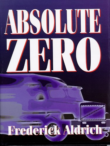 Absolute Zero by [Aldrich, Frederick]