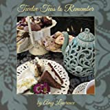 Twelve Teas to Remember, Amy N. Lawrence, 0985583525