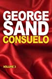 Consuelo: volume 3 (French Edition)