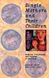 img - for Single Mothers and their Children: Disposal, Punishment and Survival in Australia (Studies in Australian History) book / textbook / text book