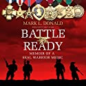 Battle Ready: Memoir of a SEAL Warrior Medic Audiobook by Scott Mactavish, Mark L. Donald Narrated by Fred Berman