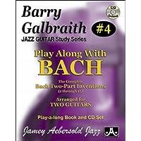 Barry Galbraith # 4 - Play-A-Long With Bach (Book & CD Set)