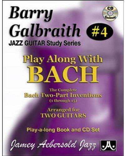Barry Galbraith # 4 - Play-A-Long With Bach (Book & CD Set) (Jazz Guitar Study) pdf
