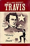 William Barret Travis, Jean Flynn, 0890153485