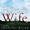 The Pastor's Wife Audiobook by Jennifer AlLee Narrated by Lisa Cordileone