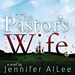 The Pastor's Wife | Jennifer AlLee