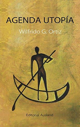 Agenda Utopía: teoría de planificación (Spanish Edition ...