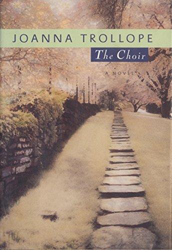 The Choir: A Novel (Choirs Music Book)
