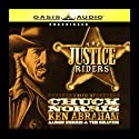 The Justice Riders: Book 1 Audiobook by Chuck Norris, Ken Abraham, Aaron Norris, Tim Grayem Narrated by Lee Horsley