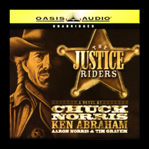 The Justice Riders: Book 1