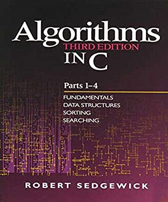 Algorithms in C, Parts 1-4: Fundamentals, Data Structures, Sorting, Searching: Fundamentals, Data Structures, Sorting, Searching