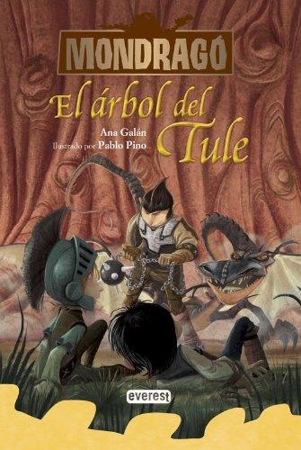 Mondragó. El árbol del Tule. Libro 6 (Spanish Edition) (Mondragó / Mondrago) pdf