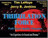 img - for TRIBULATION FORCE (Left Behind Dramatized series in Full Cast) (Book #2) [CD] by Tim LaHaye & Jerry B. Jenkins book / textbook / text book