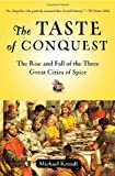 The Taste of Conquest, Michael Krondl, 0345480848